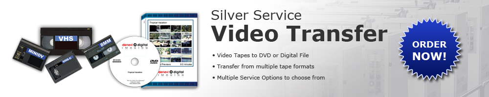 Video Tape to DVD Silver Service